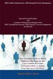 BMC Certified Administrator- BMC Remedy IT Service Management Secrets To Acing The Exam and ...