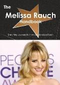 Melissa Rauch Handbook - Everything You Need to Know about Melissa Rauch