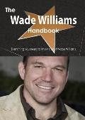 Wade Williams Handbook - Everything You Need to Know about Wade Williams
