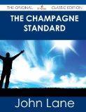 The Champagne Standard - The Original Classic Edition