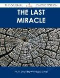 The Last Miracle - The Original Classic Edition