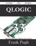 Qlogic 33 Success Secrets - 33 Most Asked Questions on Qlogic - What You Need to Know