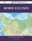 Boris Yeltsin 159 Success Facts: Everything you need to know about Boris Yeltsin