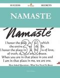 Namaste 30 Success Secrets - 30 Most Asked Questions on Namaste - What You Need to Know