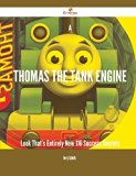 A Thomas the Tank Engine Look That's Entirely New: 116 Success Secrets