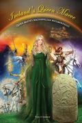 Ireland's Queen Maeve