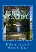 Blessing of the Seven Rivers : Beauty and Bounty Betrayed