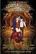Gay City: Volume 5 : Ghosts in Gaslight, Monsters in Steam