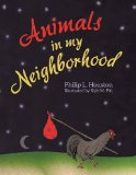 Animals in My Neighborhood: The Story of Roy the Rooster