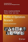 Profiles in Operations Research: Pioneers and Innovators (International Series in Operations...