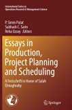Essays in Production, Project Planning and Scheduling: A Festschrift in Honor of Salah Elmag...