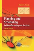 Planning and Scheduling in Manufacturing and Services