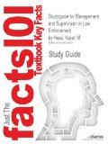 Studyguide for Management and Supervision in Law Enforcement by Hess, Karen M., ISBN 9781439...