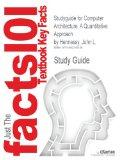 Studyguide for Computer Architecture: A Quantitative Approach by Hennessy, John L., ISBN 978...