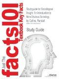 Studyguide for Sociological Insight: An Introduction to Non-Obvious Sociology by Collins, Ra...