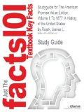 Studyguide for The American Promise Value Edition, Volume I: To 1877: A History of the Unite...