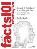 Studyguide for Accounting for Decision Making and Control by Zimmerman, Jerold, ISBN 9780078...