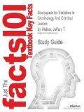 Studyguide for Statistics in Criminology and Criminal Justice by Walker, Jeffery T., ISBN 97...