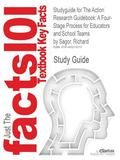 Studyguide for the Action Research Guidebook: a Four-Stage Process for Educators and School ...