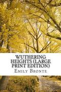 Wuthering Heights (Large Print Edition)