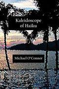 Kaleidoscope of Haiku