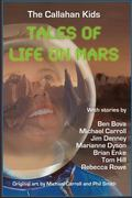The Callahan Kids: Tales of Life on Mars