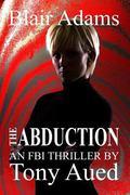 Abduction: Blair Adams Series (Volume 2)
