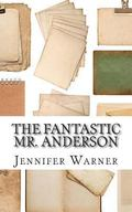Fantastic Mr. Anderson : A Biography of Wes Anderson