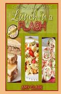 Lunch in a Flash