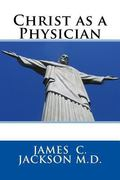 Christ As a Physician
