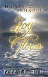 Joy Glows: Feel the Magic of His Power