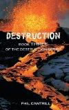 Destruction: Book Three of the Destruction Series