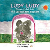Ludy Ludy: The Codependent Elephant