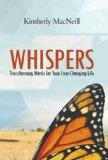 Whispers: Transforming Words for Your Ever-Changing Life