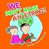 We Didn't Have An Etrog!