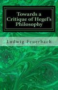 Towards a Critique of Hegel's Philosophy