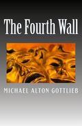 The Fourth Wall: A Novel