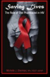 Saving Lives: The Role Of The Pharmacist In HIV