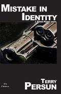 Mistake In Identity: a Simon Harry novel (Simon Harry, Detective novels)