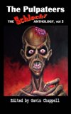 The Pulpateers (Schlock! Anthology)