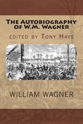 Autobiography of W. M. Wagner