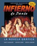 Infierno de Dante: La Novela Grfica (Spanish Edition)