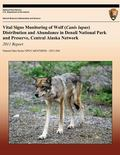 Vital Signs Monitoring of Wolf (Canis Lupus) Distribution and Abundance in Denali National P...