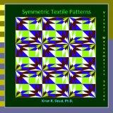 Symmetric Textile Patterns: Visual Mathematics Series