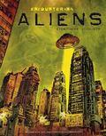 Encountering Aliens : Eyewitness Accounts