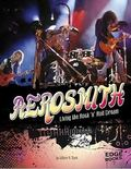 Aerosmith : Living the Rock 'n' Roll Dream