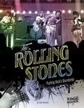 Rolling Stones : Pushing Rock's Boundaries