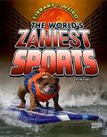 World's Zaniest Sports