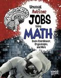 Unusual and Awesome Jobs Using Math: Stunt Coordinator, Cryptologist, and More (You Get Paid...