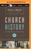 Church History in Plain Language: Fourth Edition